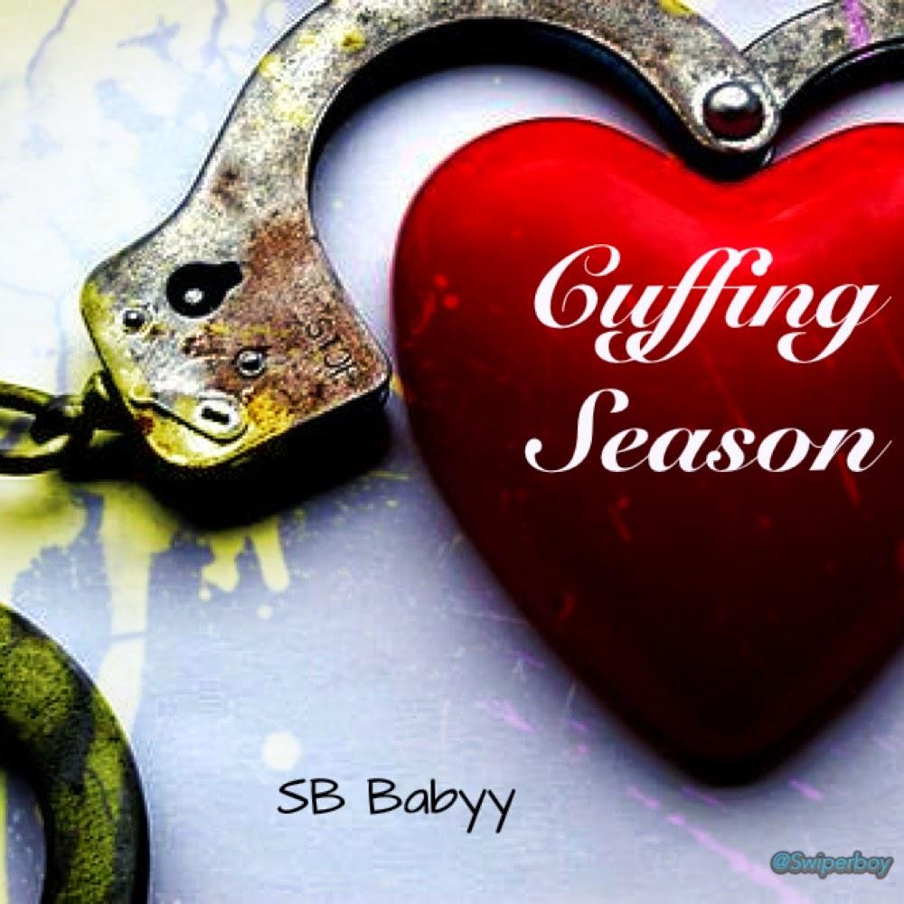 Cuffing Season - SB Babyy