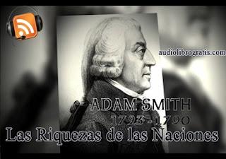 Audiolibro Las Riquezas de las naciones - Adam smith