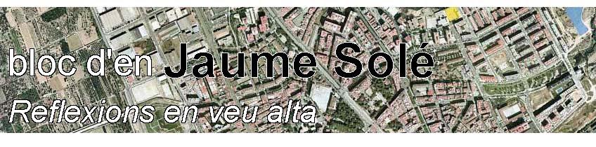 bloc d´en Jaume Solé