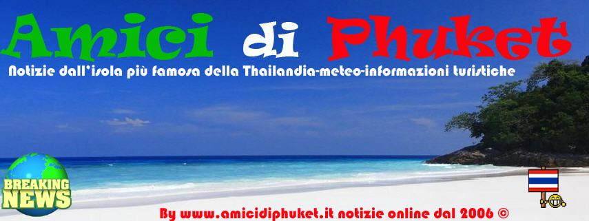 Giornale degli Amici di Phuket ® Thailandia