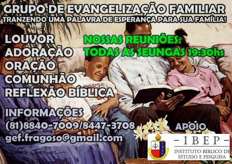 GRUPO DE EVANGELIZAÇÃO FAMILIAR