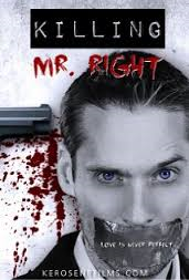 http://www.kerosenefilms.com/killing-mr-right/
