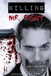 http://www.kerosenefilms.com/killing-mr-right/