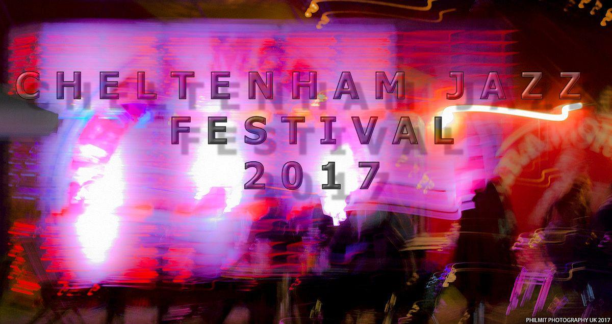 Cheltenhamjazzfestival2017