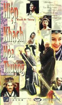 Hiệp Khách Hòa Thượng - Monk At Thirty