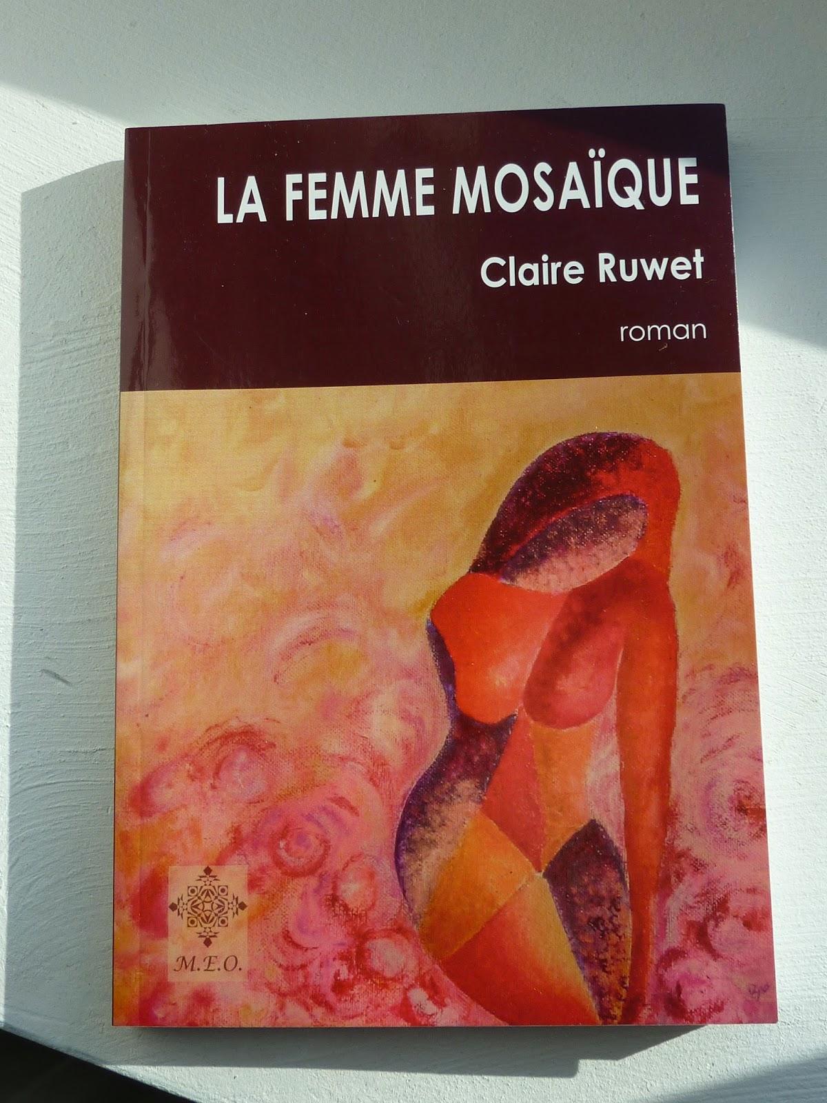 La femme mosaïque - Claire Ruwet