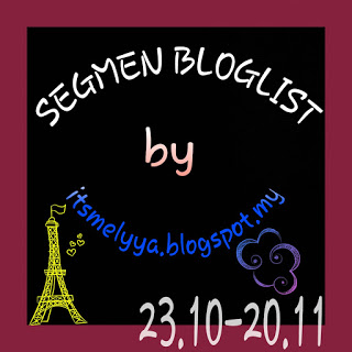 2nd Segmen Bloglist by itsmelyya.blogspot.my