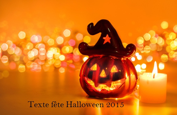 Texte Fete Halloween 2015 Texte Anniversaire Sms Anniversaire