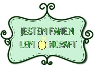 jestem fanem LemonCraft