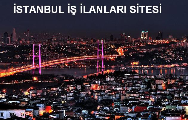 istanbul iş ilanları servisi istanbul iş ilanları güncel ist iş ilanı