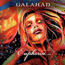 Galahad - Beyond the Realms of Euphoria (2012)