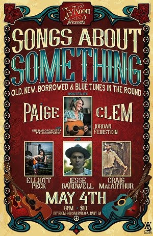 5/4 : Songs About Something: Old, New, Borrowed and Blue Tunes in the Round Host Paige Clem with Pe