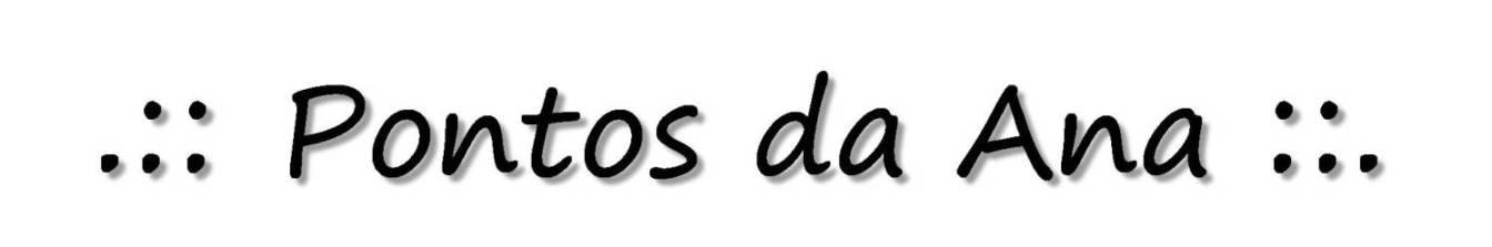 .:: Pontos da Ana ::.