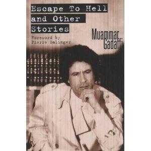 .سجل حضورك ... بصورة تعز عليك ... للبطل الشهيد القائد معمر القذافي - صفحة 11 Escape+to+Hell+by+Muammar+Gaddafi