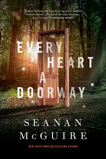 https://www.goodreads.com/book/show/25526296-every-heart-a-doorway