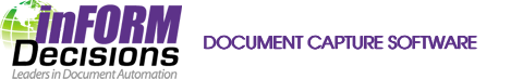 Document Capture Software - inFORM Decisions' blog