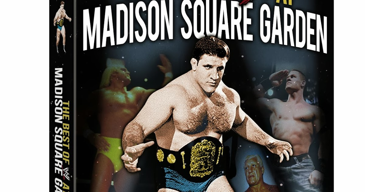 Across The Pond Wrestling Wwe The Best Of Wwe At Madison Square Garden Dvd Review