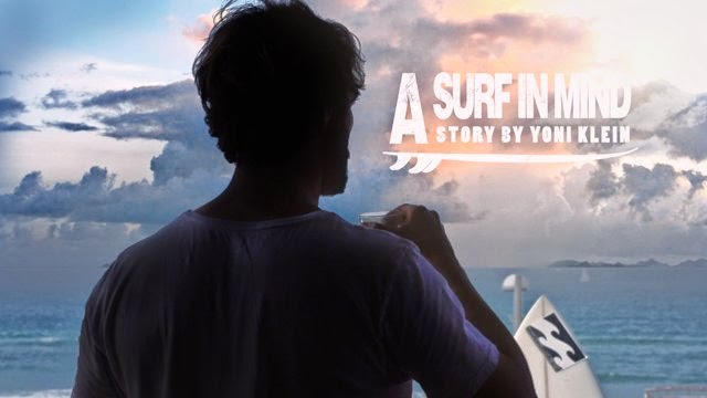 A SURF IN MIND - a story by Yoni Klein