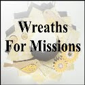 Wreaths For Missions