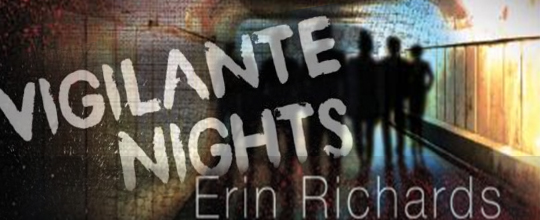 REVIEW and GIVEAWAY: Vigilante Nights by Erin Richards