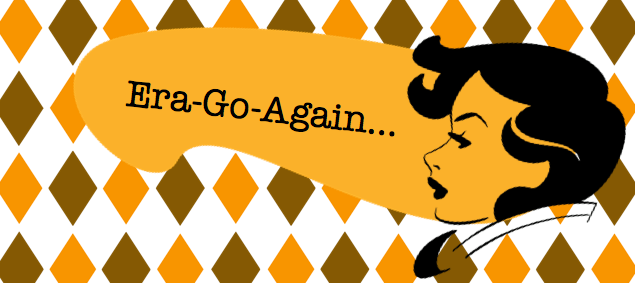 Era-Go-Again
