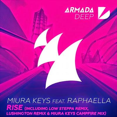 Miura Keys feat. Raphaella - Rise (Remixes)