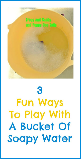 3 fun ways we played with just a bucket of soapy water
