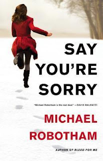 say you're sorry Michael Robotham