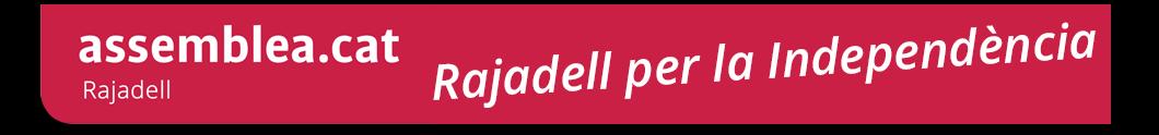 Rajadell per la Independència