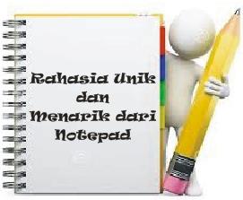 Rahasia Unik dan Menarik dari Notepad
