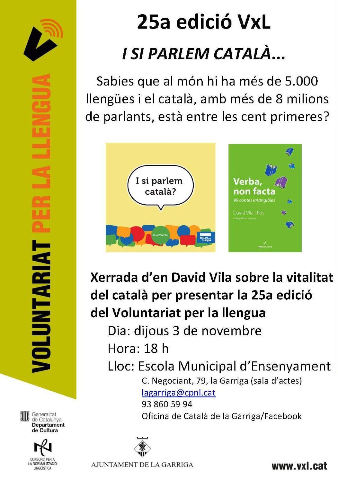 Presentació dels llibres 'Verba, non facta' i 'I si parlem català?' a la Garriga