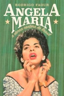 Lançada biografia de Angela Maria