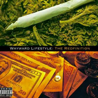 Wayward Lifestyle: The Redefinition