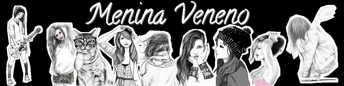 Menina Veneno