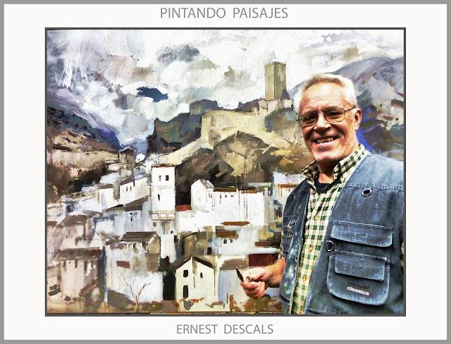PINTURA-PAISAJES-CAZORLA DE LA SIERRA-JAEN-ANDALUCIA-CUADROS-FOTOS-PINTANDO-PINTOR-ERNEST DESCALS-