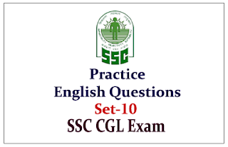 Practice English Questions for Upcoming SSC-CGL Exam Set-10