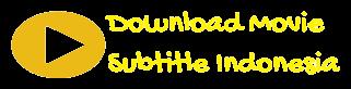 Download Movie Online Subtitle Indonesia