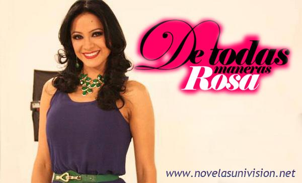 De todas maneras Rosa capítulo 30 Telenovela