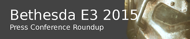 E3 2015 Bethesda Press Conference
