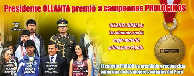 Presidente OLLANTA premió a campeones PROLOGINOS