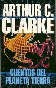 'Cuentos del planeta Tierra' de Arthur C. Clarke