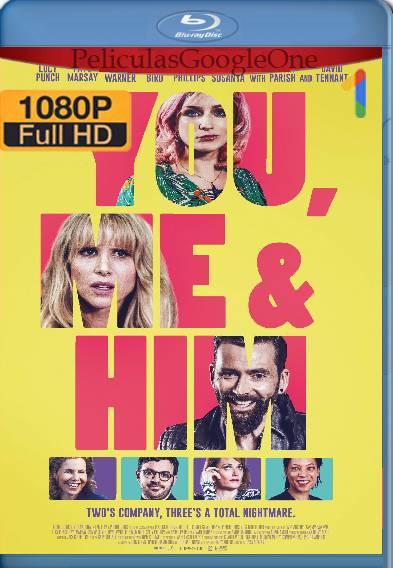 Tú, Yo Y El (2017) HD [1080p] [Latino-Ingles] [GoogleDrive]