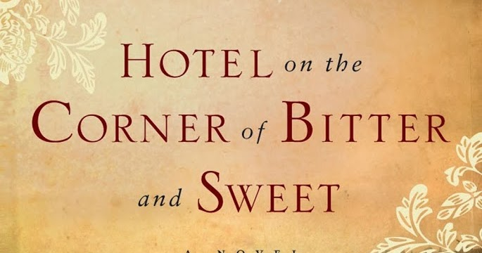 the historicity in hotel on the corner of bitter and sweet a novel by jamie ford Jamie ford (born july 9, 1968) is an american author he is best known for his debut novel, hotel on the corner of bitter and sweet the book received positive.