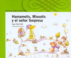 HAMAMELIS, MIOSOTIS Y EL SEÑOR SORPRESA
