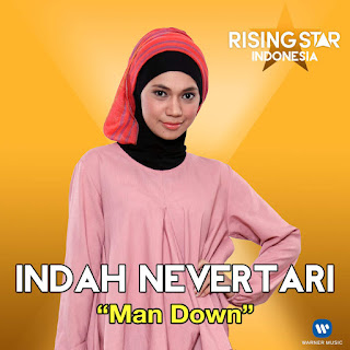 Indah Nevertari - Man Down (Rising Star Indonesia) on iTunes
