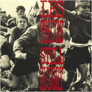 LES THUGS - still hungry, still angry (1989)