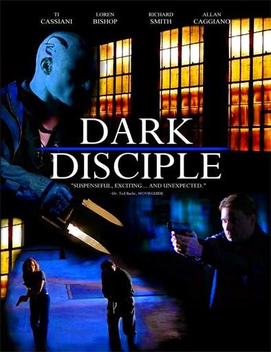 Ver Dark Disciple (2014) Online