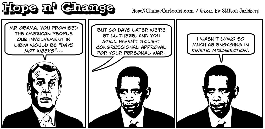 Obama refuses to get congressional approval for his war with Libya, hopenchange, hope and change, hope n' change, stilton jarlsberg