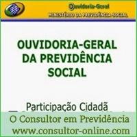 A Ouvidoria Geral da Previdência Social.