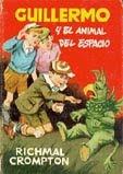 GUILLERMO Y EL ANIMAL DEL ESPACIO--RICHMAL CROMPTON
